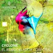 Cyclone: EL REMODELADOR CORPORAL
