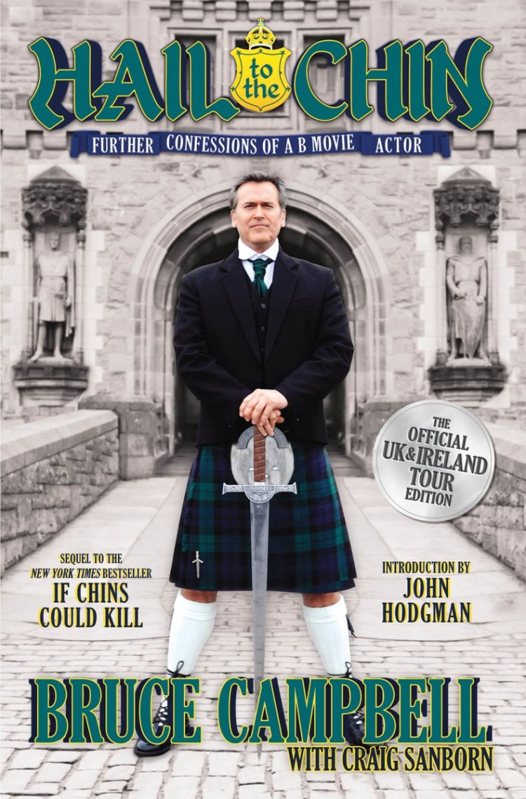 Hail to the Chin - Bruce Campbell