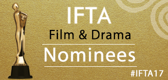 IFTA Film and Drama Awards 2017 Nominations