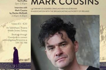 Mark Cousins - Cinematic Gospel - Galway