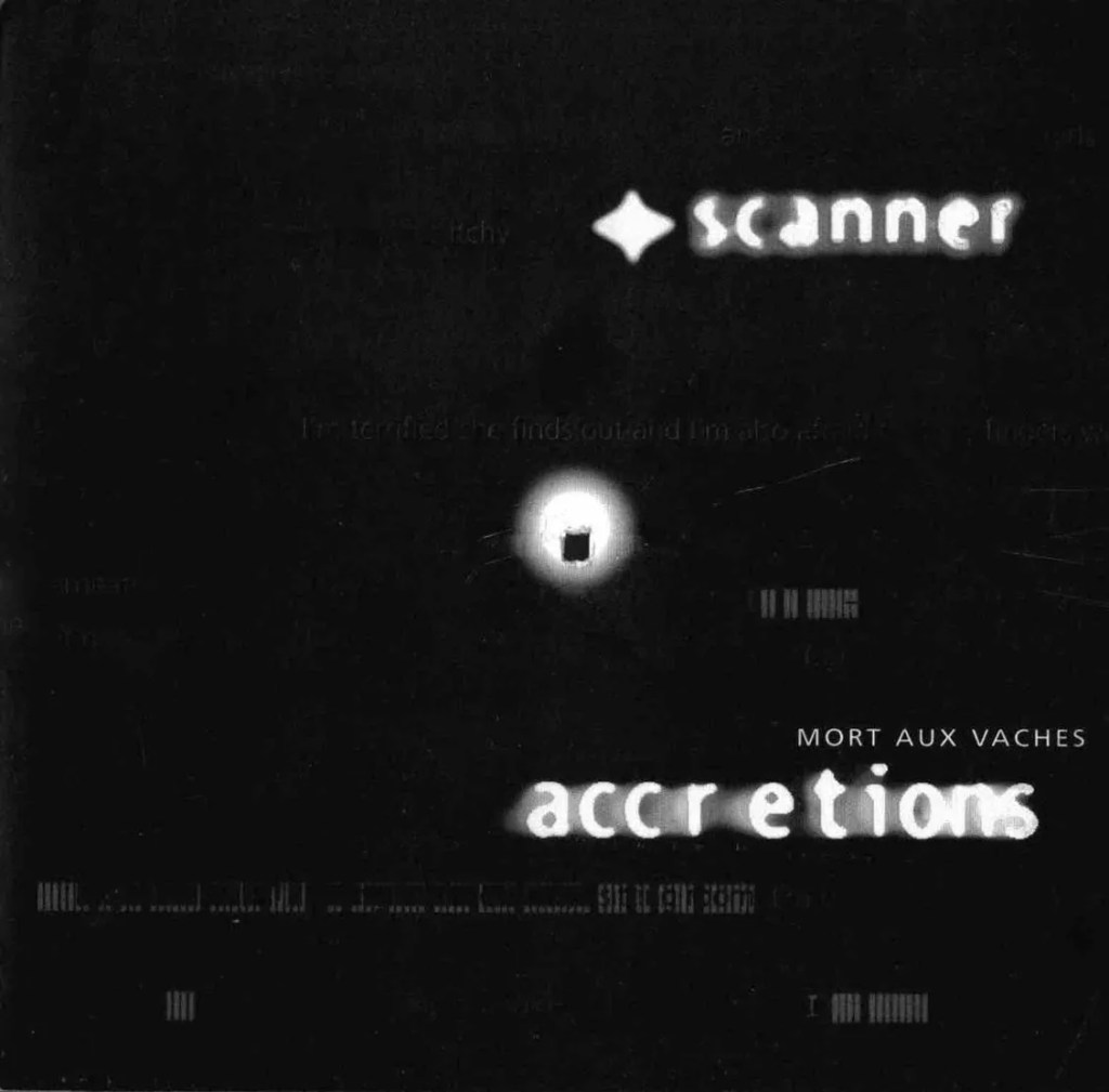 Album cover for Scanner Accretions, with an almost entirely black image, with faint images of texts in the background but impossible to read