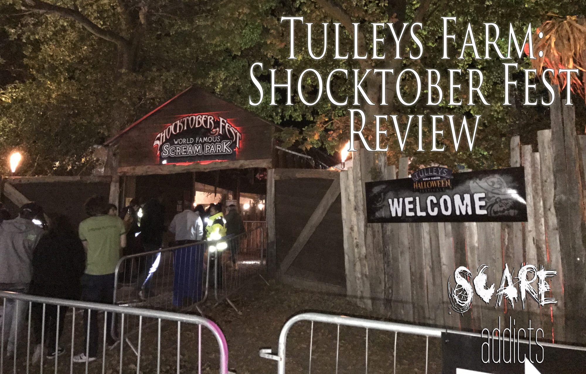 Review Shocktober Fest 2016 Tulleys Farm Scare Addicts