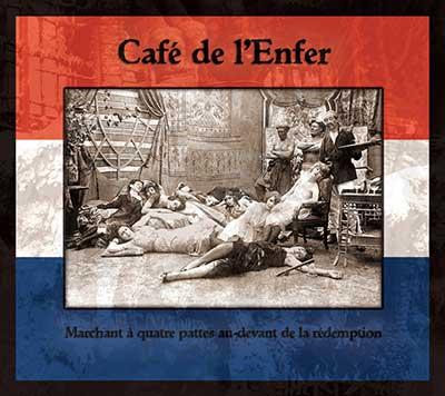 CAFÉ DE L'ENFER