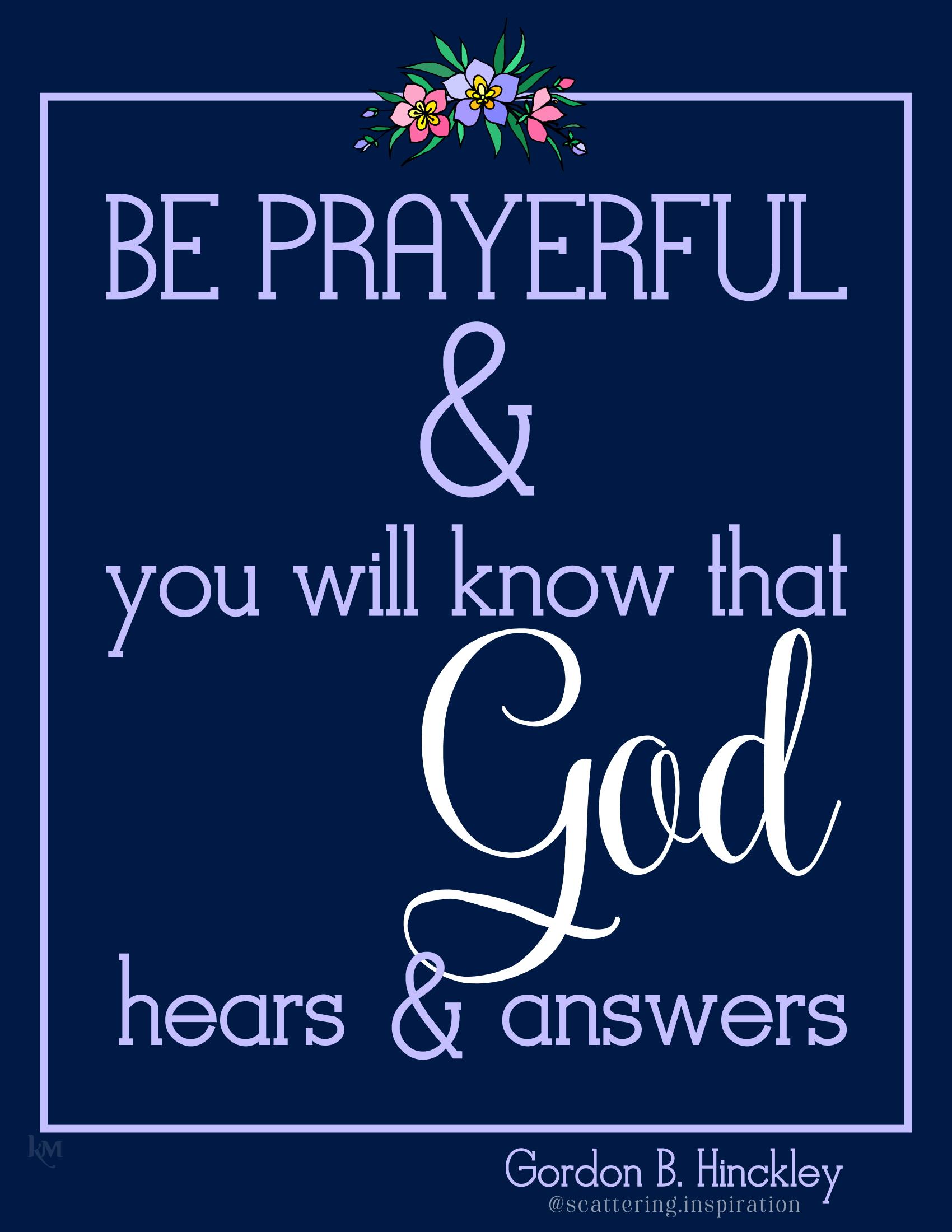 be prayerful
