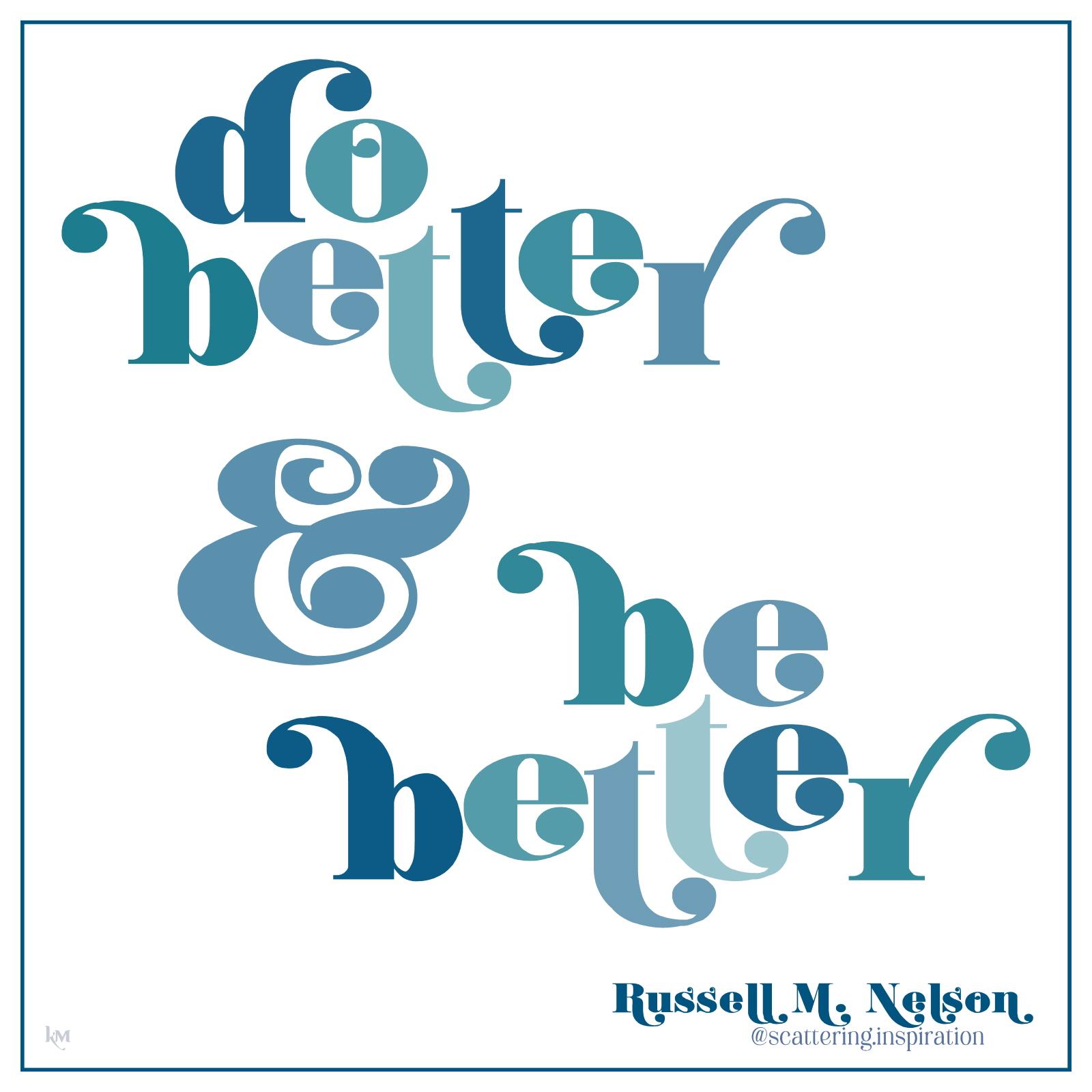 do better be better