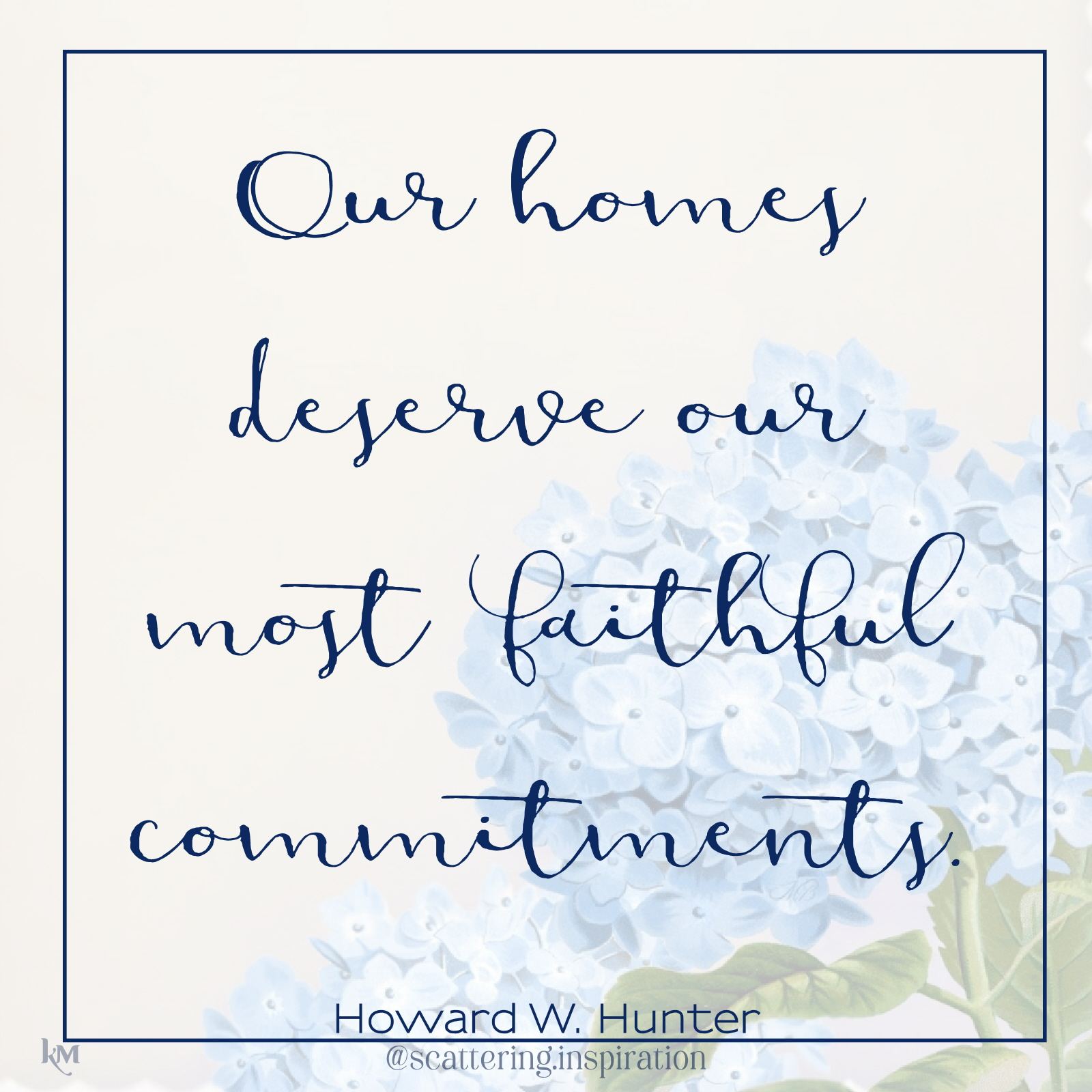 our most faithful commitments