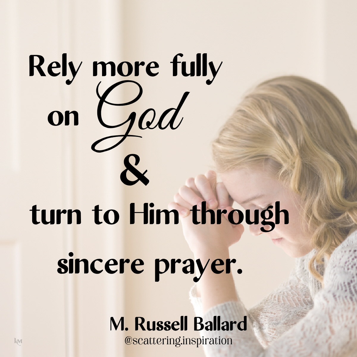rely more fully on God