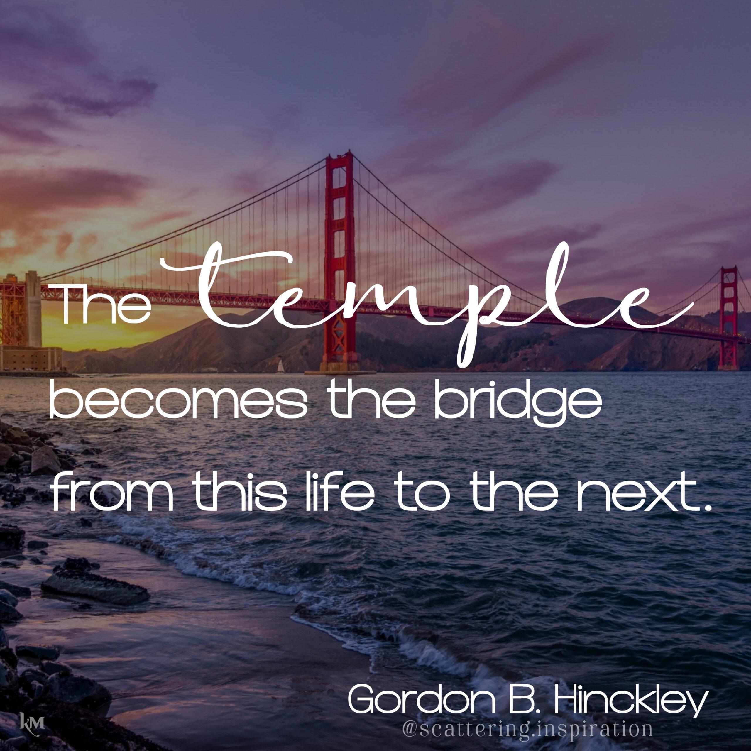 temple becomes the bridge
