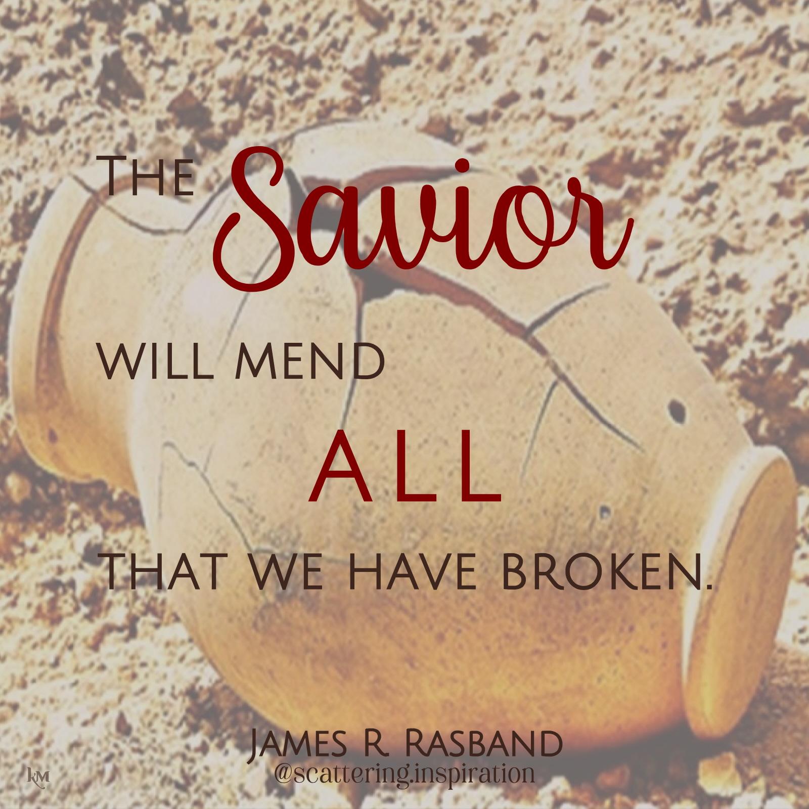 the Savior will mend