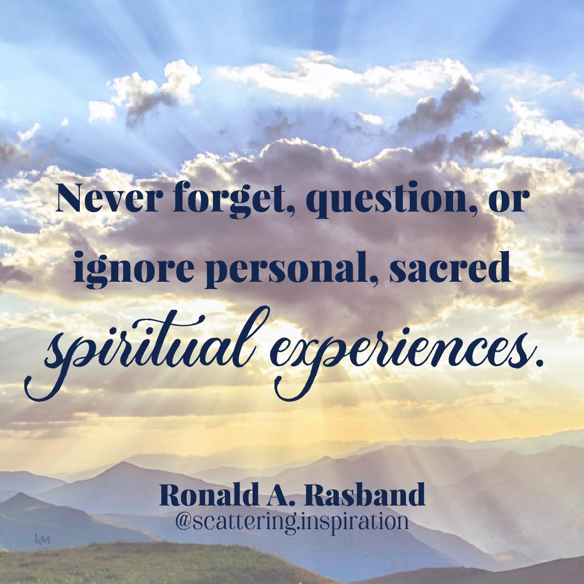 never forget spiritual experiences