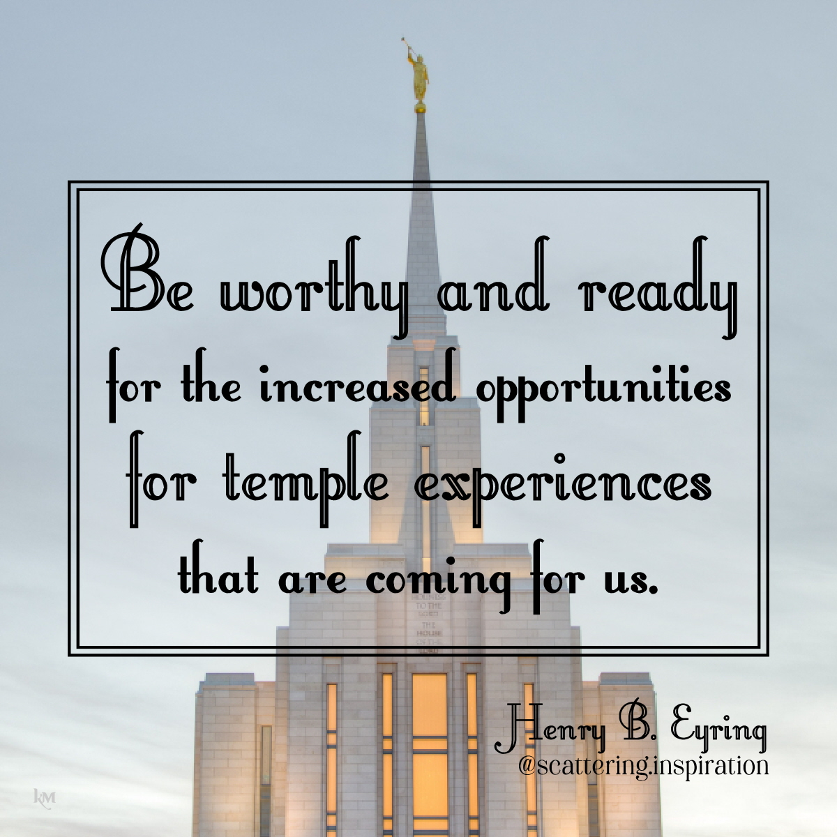 be worthy and ready