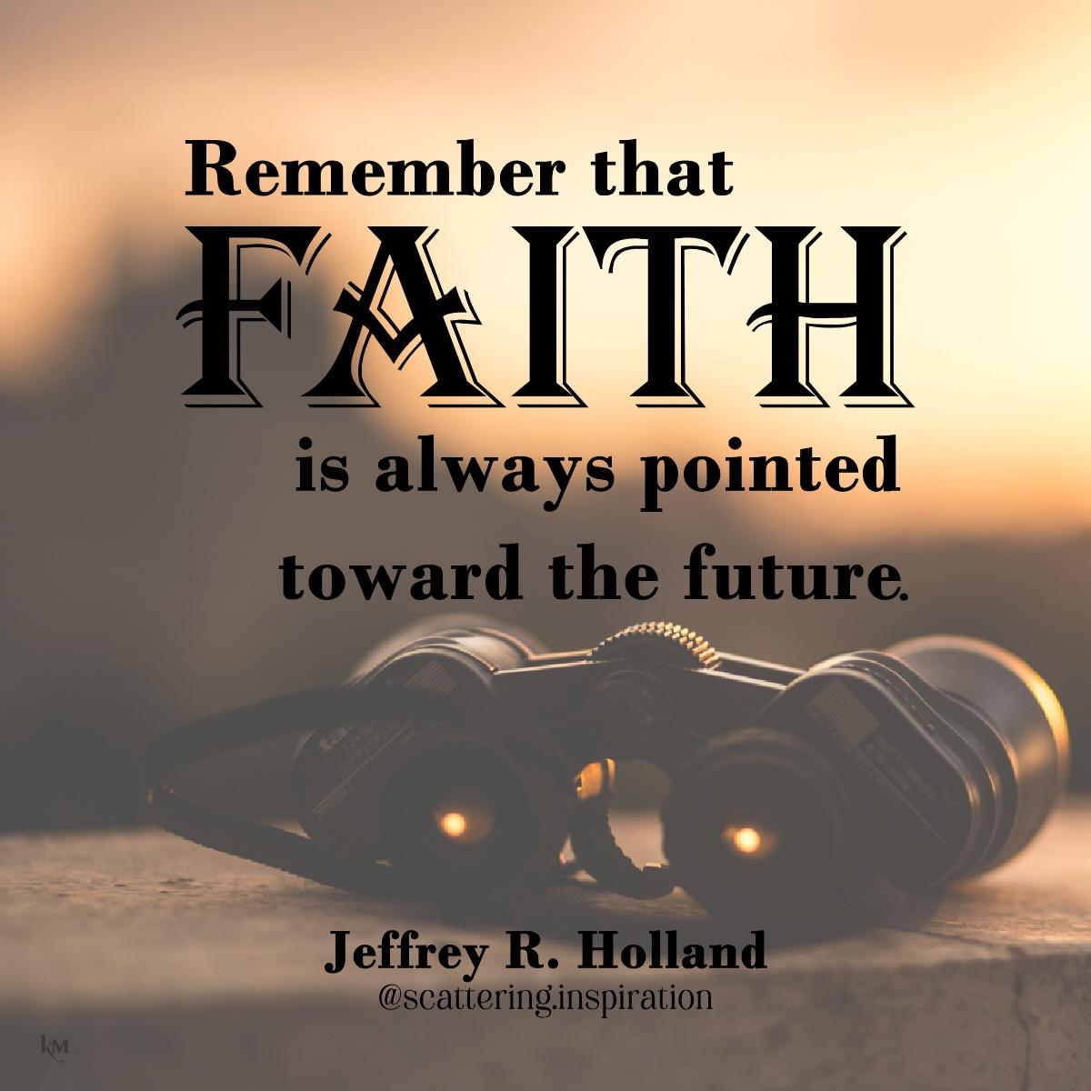 faith pointed to future