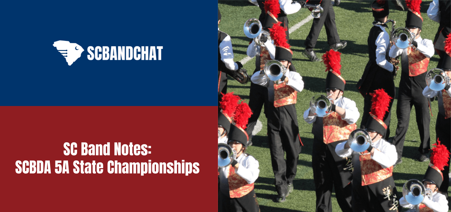 SC BAND NOTES: SCBDA 5A State Championships
