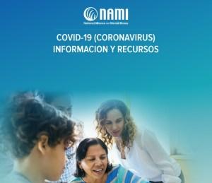 NAMI COVID-19 Information y recursos