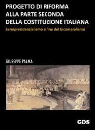 RIFORMA COSTITUZIONALE: SE MI AVESSERO ASCOLTATO…..  (di Giuseppe PALMA)