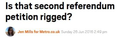 FireShot Screen Capture #343 - 'Is that second referendum petition rigged_ I Metro News' - metro_co_uk_2016_06_26_is-that-second-referendum-petition-rigged-596770