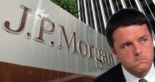 JP MORGAN ordina, RENZI e NAPOLITANO eseguono! La RIFORMA COSTITUZIONALE ordinata dal colosso finanziario americano (di Giuseppe PALMA)