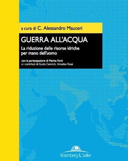 GUERRA ALL'ACQUA: un libro denuncia di Mauceri
