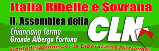 Confederazione per la Liberazione Nazionale: ITALIA RIBELLE E SOVRANA Verso la II. Assemblea della CLN
