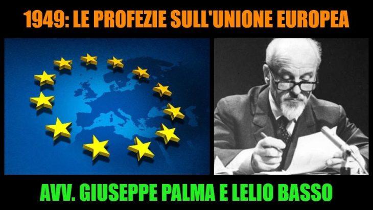 Giuseppe Palma commenta Lelio Basso, che già nel 1949 aveva previsto cosa sarebbe stata l'Unione europea (audio-video e documento)