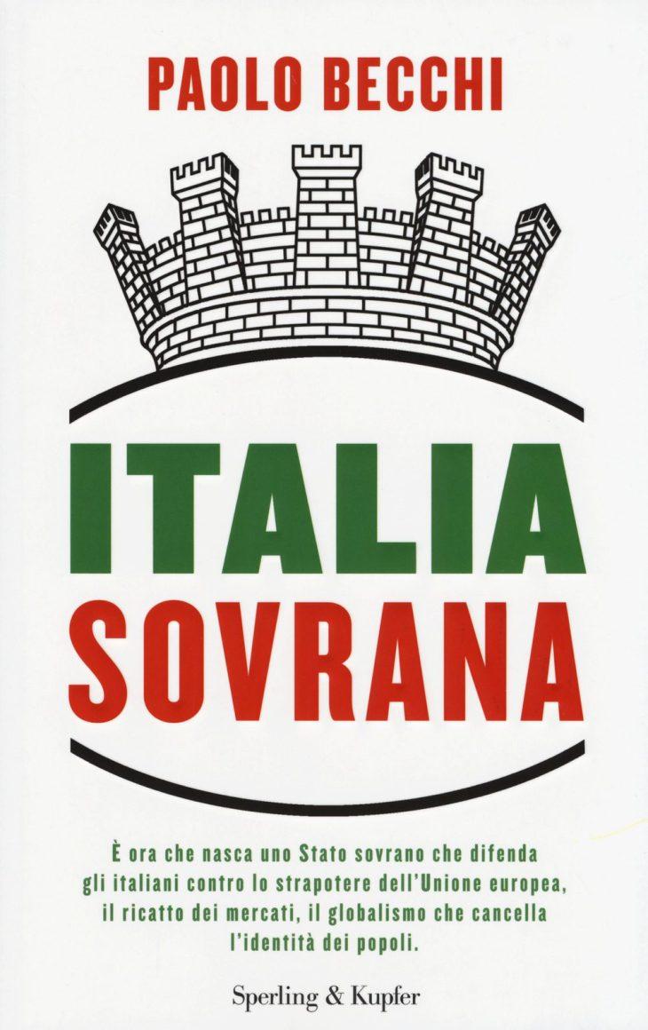 """""""ITALIA SOVRANA"""", l'ultimo libro di Paolo Becchi (recensione di Giuseppe Palma)"""
