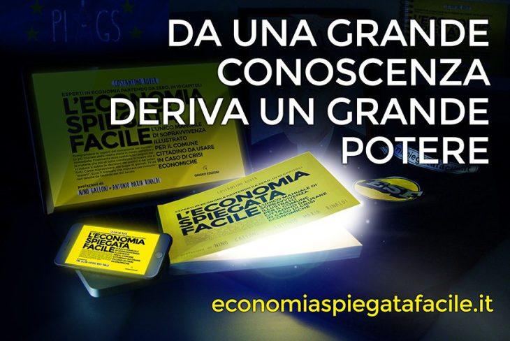 È arrivato il libro di economia spiegata facile con le prefazioni di Antonio Maria Rinaldi e Nino Galloni