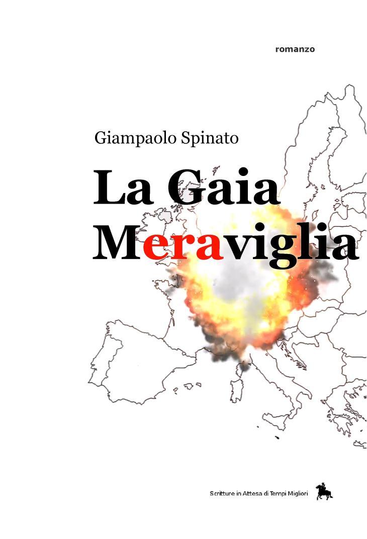 """LA GAIA MERAVIGLIA – """"Un Debito Vita Natural Durante al Posto dell'Europa"""". Di Giampaolo Spinato"""