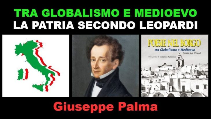 Tra Globalismo e Medioevo. Alcuni insegnamenti di Leopardi e un mio libro di poesie (intervista a Giuseppe Palma)