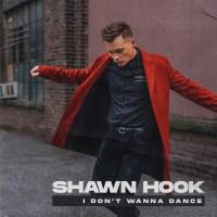 Shawn_Hook_-_I_Dont_Wanna_Dance-(UL01205)-SINGLE-WEB-2020-ZzZz