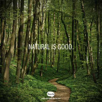 Natural Is Good