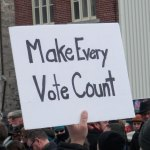Make Every Vote count, demonstration poster in Guelph, Canada