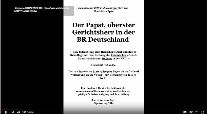 Der Papst, oberster Gerichtsherr der BR Deutschland? Ein Video von Matthias Köpke, Esausegen