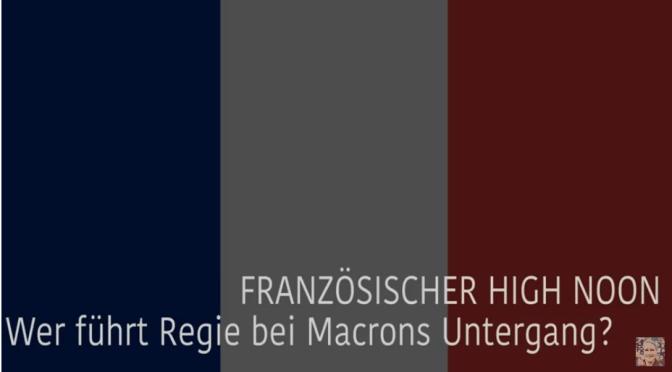 Wolfgang Eggert – Wer führt Regie bei Macrons Untergang