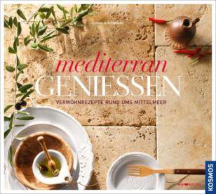 Mediterran genießen (Kosmos)