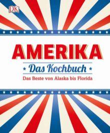 Amerika - Das Kochbuch