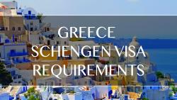 Greece Schengen Visa Requirements