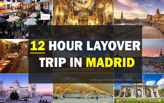 A 12-hour Layover Trip in Madrid