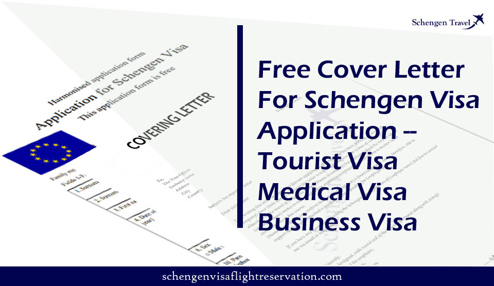 Free Cover Letter for Schengen Visa Application–Tourist Visa Applications