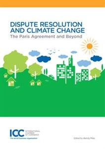 Dispute Resolution and Climate Change Handbuch zu Schiedsgerichtsverfahren / arbitration und Klimawandel