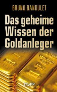 Das geheime Wissen der Goldanleger 935300