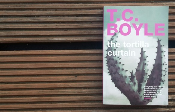 t c boyle tortilla curtain