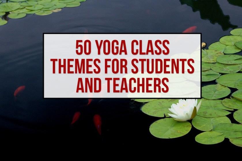 50 yoga class themes schimiggy reviews