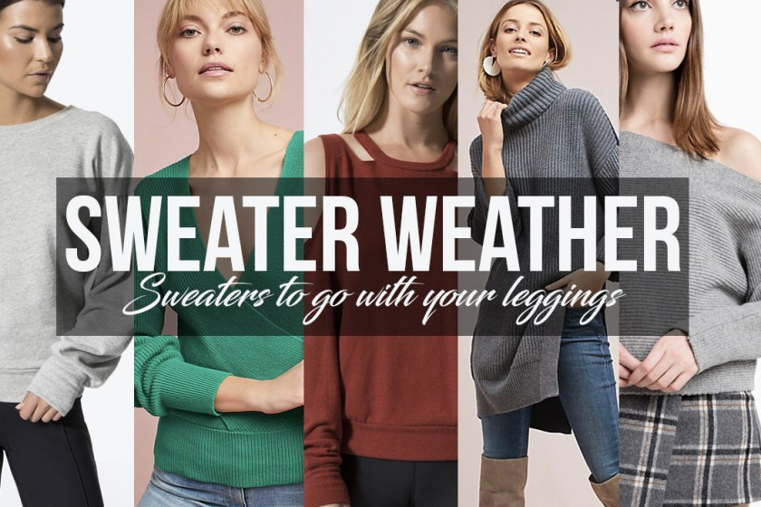 sweater weather sweater to wear with your leggings