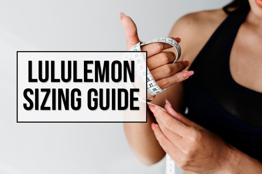 Lululemon Sizing Guide - Schimiggy Reviews