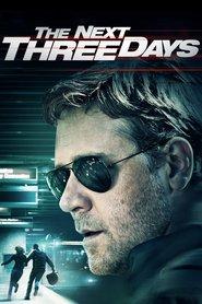 "Plakat for filmen ""The Next Three Days"""