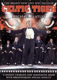 "Plakat for filmen ""Michael Flatley, Celtic Tiger"""