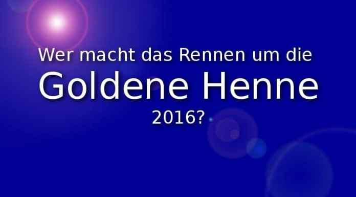 Wer macht das Rennen um die Goldene Henne 2016?