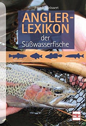 Anglerlexikon der Süßwasserfische -