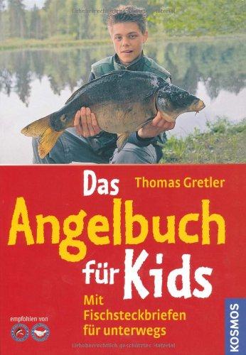 Das Angelbuch für Kids: Mit Fischsteckbriefen für unterwegs -