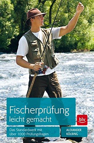 Fischerprüfung leicht gemacht: Das Standardwerk mit über 1000 Prüfungsfragen -
